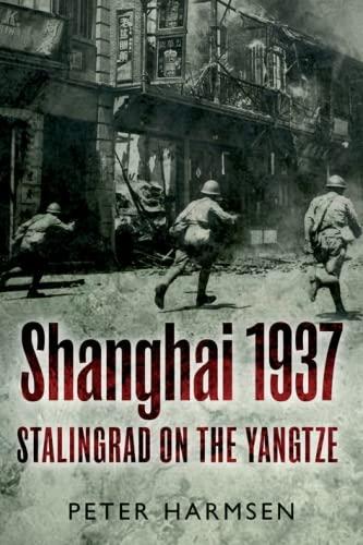 Shanghai 1937 By Peter Harmsen