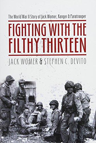 Fighting with the Filthy Thirteen von Jack Womer