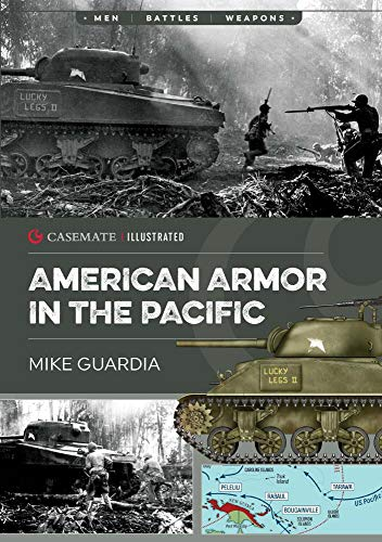 American Armor in the Pacific By Mike Guardia