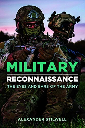 Military Reconnaissance By Alexander Stilwell