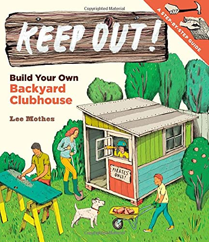 Keep Out! By Lee Mothes