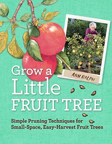 Grow a Little Fruit Tree By Anna Ralph
