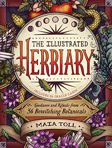 Illustrated Herbiary, The By Maia Toll