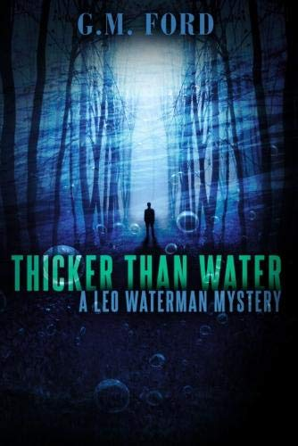 Thicker than Water By G. M. Ford