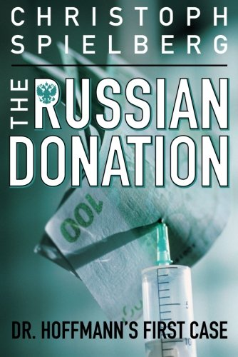The Russian Donation By Christoph Spielberg