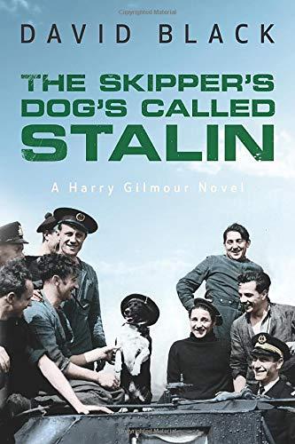 The Skipper's Dog's Called Stalin By David Black