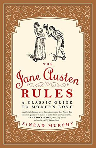 The Jane Austen Rules By Sinead Murphy