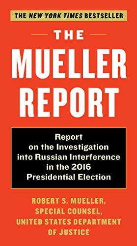 The Mueller Report By Robert S. Mueller
