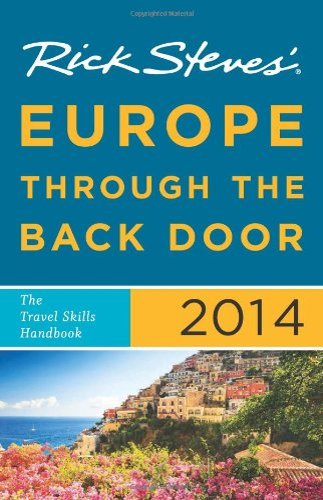 Europe Through the Back Door By Rick Steves