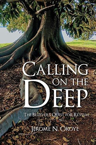 Calling on the Deep By Jerome N Okoye