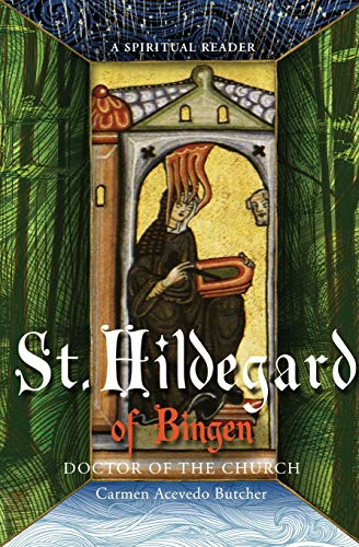 Hildegard of Bingen, Doctor of the Church By Carmen Acevedo Butcher