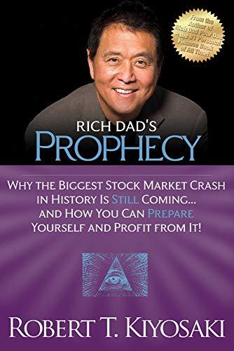 Rich Dad's Prophecy By Robert T. Kiyosaki