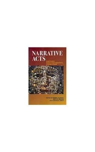 Narrative Acts By Debra Journet
