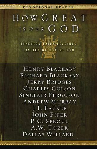 How Great is our God By Jerry Bridges et. al.