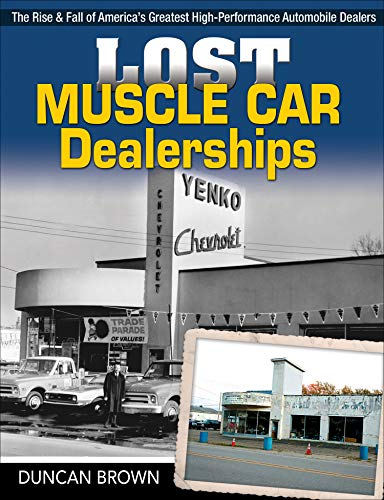 Lost Muscle Car Dealerships By Duncan Scott Brown