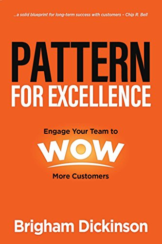 Pattern for Excellence By Brigham Dickinson