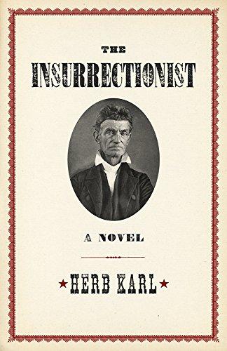 Insurrectionist: a Novel By Karl Herb