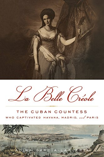 La Belle Creole By Alina Garcia-La Puerta