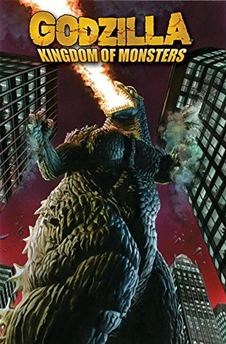 Godzilla: Kingdom of Monsters Volume 1 By Eric Powell
