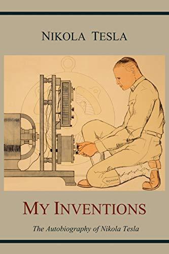 My Inventions von Nikola Tesla