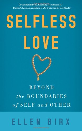 Selfless Love By Ellen Birx