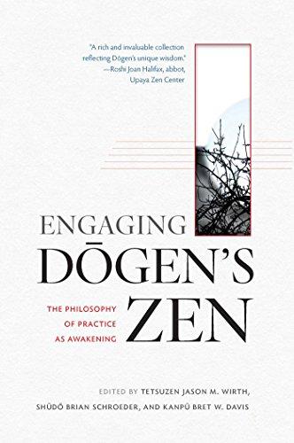 Engaging Dogen's Zen By Tetsuzen Jason M. Wirth