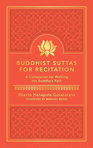 Buddhist Suttas for Recitation By Bhante Gunaratana