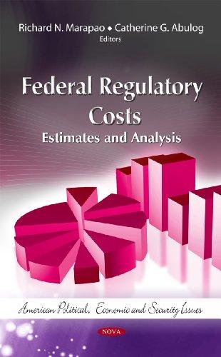 Federal Regulatory Costs By Richard N. Marapao