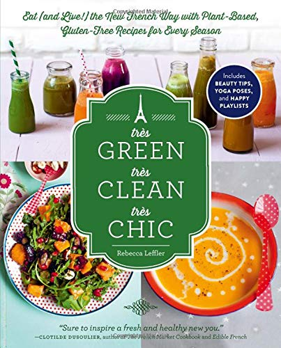 Tres Green, Tres Clean, Tres Chic By Rebecca Leffler