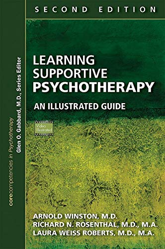 Learning Supportive Psychotherapy By Arnold Winston (Beth Israel Medical Center)