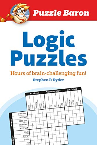 Puzzle Baron's Logic Puzzles By Puzzle Baron