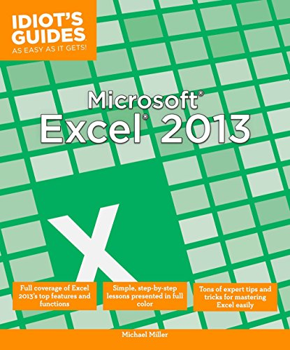 Idiot's Guides: Microsoft Excel 2013 By Michael Miller