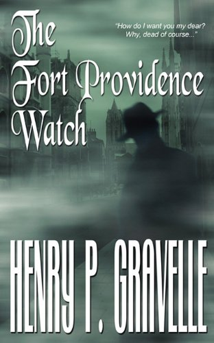 The Fort Providence Watch By Henry P Gravelle