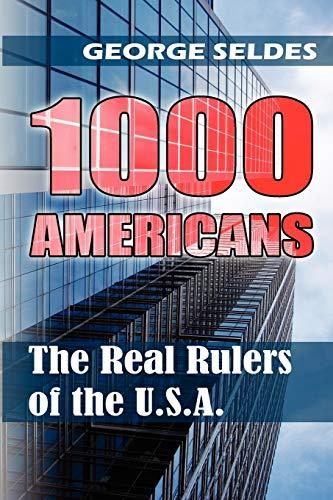 1000 Americans By George Seldes
