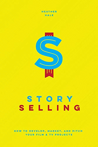 Story Selling By Heather Hale