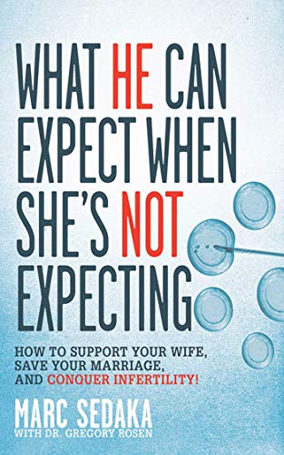 What He Can Expect When She's Not Expecting By Marc Sedaka