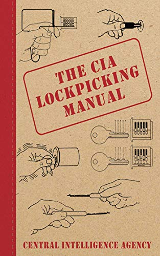 The CIA Lockpicking Manual By Central Intelligence Agency