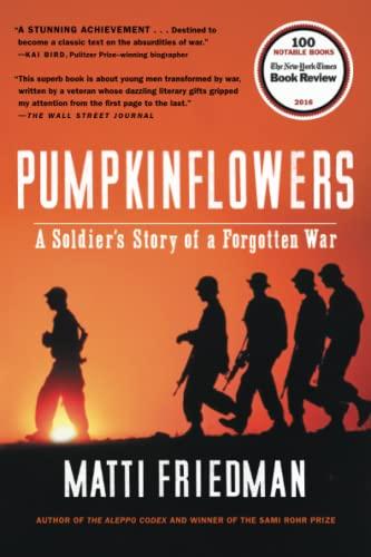 Pumpkinflowers: a Soldiers Story von Matti Friedman