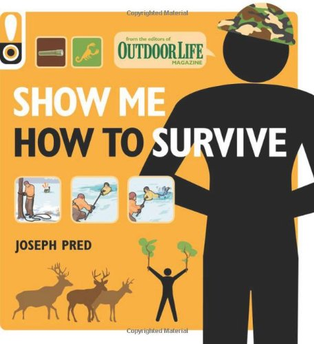Show Me How to Survive By Joseph Pred