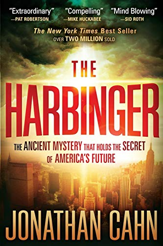 The Harbinger: The Ancient Mystery that holds the Secret of America's Future (Lifes Little Book of Wisdom) By Jonathan Cahn