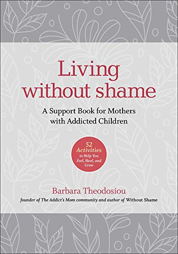 Living Without Shame By Barbara Theodosiou