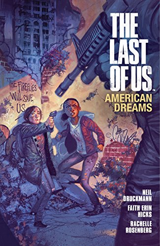 The Last Of Us: American Dreams By Faith Erin Hicks