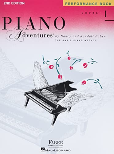Piano Adventures - Performance Book - Level 1 By Compiled by Nancy Faber