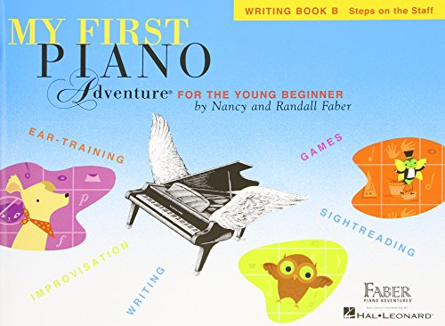 My First Piano Adventure - Writing Book B By Compiled by Nancy Faber