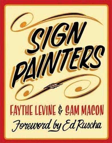 Sign Painters By Faythe Levine