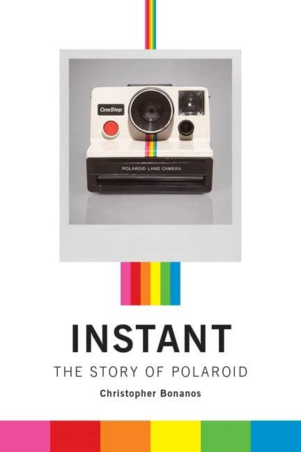 Instant By Christopher Bonanos
