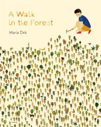 Walk in the Forest By Maria Dek