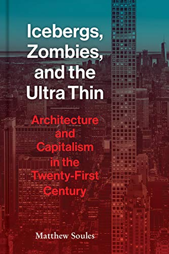 Icebergs, Zombies, and the Ultra-Thin By Matthew Soules