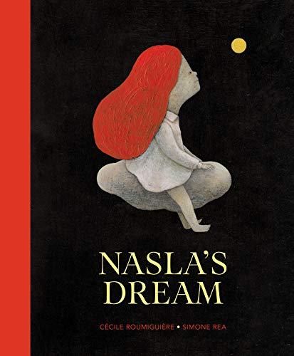Nasla's Dream By Cecile Roumiguiere
