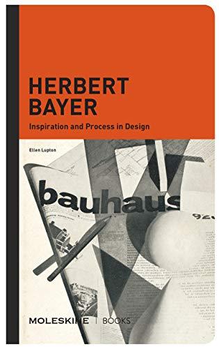 Herbert Bayer By Ellen Lupton